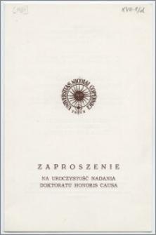 [Zaproszenie. Incipit] Rektor i Senat UMK mają zaszczyt zaprosić na uroczystość nadania tytułu doktora honoris causa Giulio Andreotiemu, 31 grudnia 1984 r