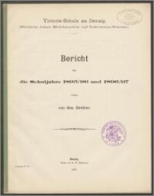 Victoria-Schule zu Danzig. (Städtische höhere Mädchenschule und Lehrerinnen-Seminar.) Bericht über die Schuljahre 1895/96 und 1896/97