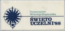 [Zaproszenie. Incipit] Rektor i Senat UMK uprzejmie zapraszają na uroczystość z okazji Święta Uczelni ... 19 lutego 1988 r