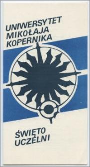 [Zaproszenie. Incipit] Rektor i Senat Uniwersytetu Mikołaja Kopernika w Toruniu uprzejmie zapraszają na uroczystość z okazji Święta Uczelni ... 19 lutego1989 roku