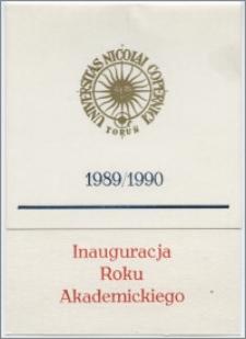 [Zaproszenie. Incipit] Rektor i Senat Uniwersytetu Mikołaja Kopernika w Toruniu uprzejmie zapraszają na inaugurację roku akademickiego 1989/1990 ... 2 października 1989 roku
