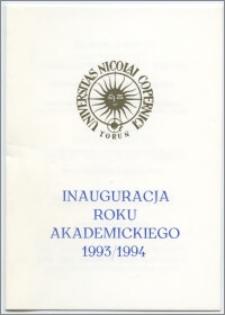 [Zaproszenie. Incipit] Rektor i Senat Uniwersytetu Mikołaja Kopernika w Toruniu uprzejmie zapraszają na inaugurację roku akademickiego 1993/1994 ... 4 października 1993 roku