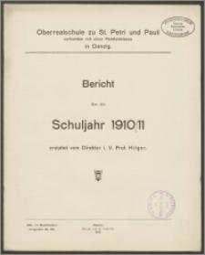Oberrealschule zu St. Petri und Pauli verbunden mit einer Handelsklasse in Danzig. Bericht über das Schujahr 1910/11