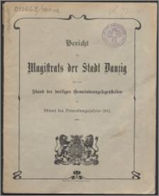 Bericht des Magistrats der Stadt Danzig über den Stand der dortigen Gemeindeangelegenheiten bei Ablauf des Verwaltungsjahres 1901-1902