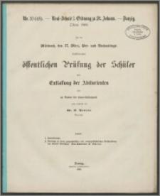 Real-Schule I. Ordnung zu St. Johann - Danzig. Ostern 1869. Zu der MIttwoch, den 17. März, Vor- und Rachmittags, stattfindenden öffentlichen Prüfung des Schüler und Entlassung der Abiturienten