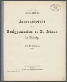 Jahresbericht über das Realgymnasium zu St. Johann in Danzig. Ostern 1892/93