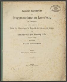 Siebenter Jahresbericht des Progymnasiums zu Lauenburg in Pommern, durch welchen zugleich zu der Feier des Geburtstages Sr. Majestät des Kaisers und Königs auf Sonnabend, den. 17. März, Vormittags 11 Uhr