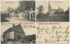 Gruss aus Kruschwitz. Bahnhofstrasse, Kathol. Kirche, Kathol. Schule.