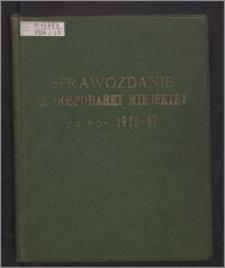 Sprawozdanie z Gospodarki Miejskiej Zarządu Miejskiego we Włocławku za Rok Budżetowy 1936/1937