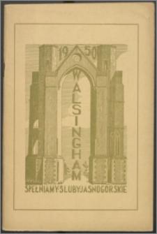 Walsingham 1950 : spełniamy śluby jasnogórskie