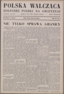 Polska Walcząca - Żołnierz Polski na Obczyźnie 1944.01.29, R. 6 nr 4