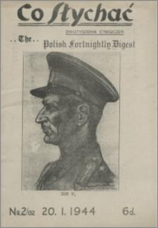 Co Słychać : dwutygodnik streszczeń 1944, R. 5 nr 2