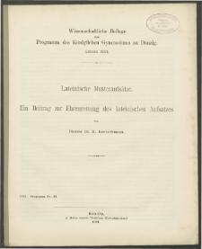 Lateinische Musteraufsätze. Ein Beitrag zur Ehrenrettung des lateinischen Aufsatzes