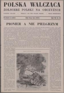 Polska Walcząca - Żołnierz Polski na Obczyźnie 1945.07.28, R. 7 nr 30
