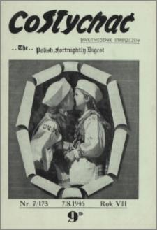 Co Słychać : dwutygodnik streszczeń 1946, R. 7 nr 7 (173)