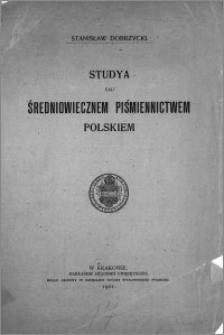 Studya nad średniowiecznem piśmiennictwem polskim