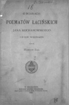 O miarach poematów łacińskich Jana Kochanowskiego i o ich wzorach
