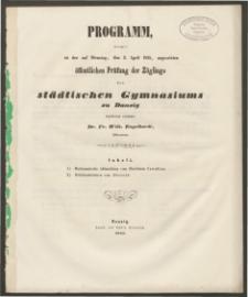 Programm womit zu der auf Dienstag, den 3. April 1855, angesetzten öffentlichen Prüfung der Zöglinge des städtischen Gymnasiums zu Danzig