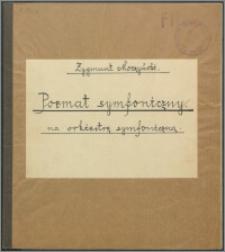 Poemat symfoniczny na orkiestrę symfoniczną