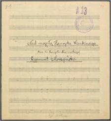 Nad mogiłą Henryka Sienkiewicza : chór męski