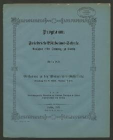 Programm der Friedrich=Wilhelms=Schule, Realschule erster Ordnung zu Stettin. Ostern 1878
