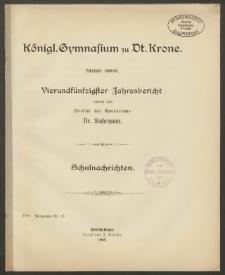 Königl. Gymnasium zu Dt. Krone. Schuljahr 1908/09. Vierundfünfzigster Jahresbericht