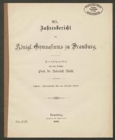 30. Jahresbericht des Königliches Gymnasium zu Dramburg