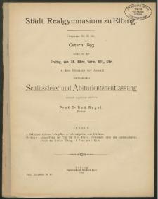 Städt. Realgymnasium zu Elbing. Programm No. 33 (55). Ostern 1893
