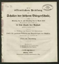Zu der öffentlichen Prüfung der Schüler der höhern Bürgerschule, welche Montag den 2. und Dienstag den 3. April 1855