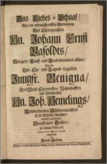 Das Liebes-Schaaf, Bey der ... Ehe-Verbindung Des ... Hn. Johann Ernst Vasoldts, Bürgers, Kauff- und Handelsmannes allhier, Mit der ... Jungfr. Benigna, Des ... Hn. Joh. Hemelings ... Schöppenmeisters E. E. Altstädt. Gerichts ... Tochter, in einem Pastorell Anno 1706. den 27. Aprilis abgebildet / von Jacob Herden