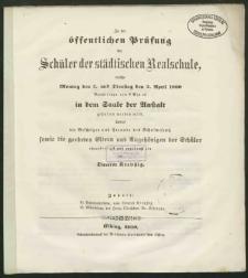 Zu der öffentlichen Prüfung der Schüler der städtischen Realschule, welche Montag den 2. und Dienstag den 3. April 1860