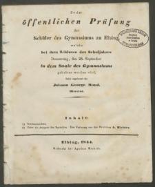 Zu der öffentlichen Prüfung der Schüler des Gymnasiums zu Elbing, welche bei dem Schlusse des Schuljahres Donnerstag, den 26. September