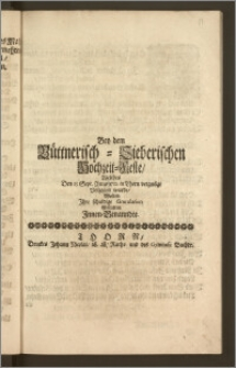 Bey dem Büttnerisch-Sieberischen Hochzeit-Feste, Welches Den 13. Sept. Anno 1712. in Thorn vergnügt Volzogen wurde, Wolten Jhre schuldige Gratulation Abstatten Jnnen-Benanndte