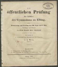 Zu der öffentlichen Prüfung der Schüler des Gymnasiums zu Elbing, welche Donnerstag ung Freitag den 30. Sept. und 1.Oct.