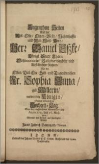 Angenehme Zeiten Als der Wol-Edle [...] Herr Daniel Eszke, Königl. Stadt Thorn [...] Rathsverwandter und Altstädtischer Richter, Mit der [...] Fr. Sophia Anna, geb. Willerin, verwittibte Königin, Seinen [...] Hochzeit-Tag Eben bey angenehmer Sommers-Zeit Anno 1713. den 16. Maij hielte / Wünschte von Hertzen aus schuldigster Pflicht Jacob Fridrich Baumgart, Thorun.