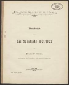 Königliches Gymnasium zu Elbing. Bericht über das Schuljahr 1901/1902