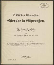 Städtisches Gymnasium zu Osterode in Ostpreußen. Jahresbericht über das Schuljahr Ostern 1901 bis 1902