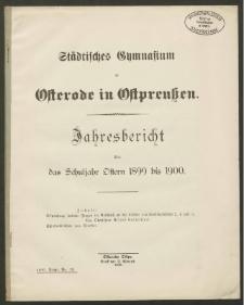 Städtisches Gymnasium zu Osterode in Ostpreußen. Jahresbericht über das Schuljahr Ostern 1899 bis 1900
