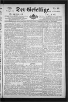 Der Gesellige : Graudenzer Zeitung 1890.07.20, Jg. 65, No. 167