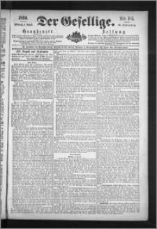 Der Gesellige : Graudenzer Zeitung 1890.08.06, Jg. 65, No. 181