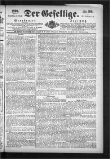 Der Gesellige : Graudenzer Zeitung 1890.08.23, Jg. 65, No. 196