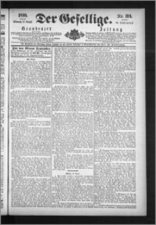 Der Gesellige : Graudenzer Zeitung 1890.08.27, Jg. 65, No. 199