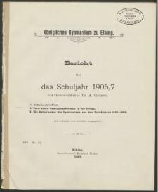 Königliches Gymnasium zu Elbing. Bericht über das Schuljahr 1906/7
