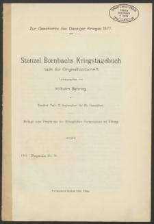 Zur Geschichte des Danziger Krieges 1577. Stenzel Bornbachs Kriegstagebuch nach der Originalhandschrift. Zweiter Teil: 7. September bis 25. Dezember