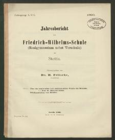 Jahresbericht der Friedrich-Wilhelms-Schule (Realgymnasium nebst Vorschule) zu Stettin
