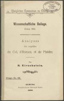 Analyses des tragédies du Cid, d'Horace, et de Phèdre