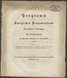 Programm des Königlichen Progymnasiums zu Hohenstein in Preussen. Eine Einladungsschrift zu der öffentlichen Prüfung am 7.April 1854