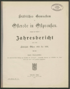 Städtisches Gymnasium zu Osterode in Ostpreußen. Jahresbericht über das Schuljahr Ostern 1905 bis 1906