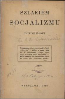 Szlakiem socjalizmu : tryptyk ideowy