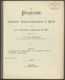 2. Programm des Königlichen Bismarck-Gymnasiums in Pyritz, womit zu der öffentlichen Prüfung am 29. März